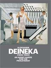 Aleksandr Deineka (1899-1969):  An Avant-Garde for the Proletariat