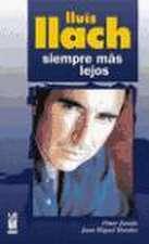 Lluís Llach : siempre más lejos