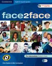 face2face for Spanish Speakers Pre-intermediate Student's Book with CD-ROM/Audio CD