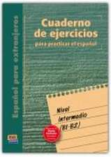 Cuaderno de ejercicios. Nivel intermedio