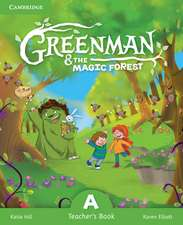 Greenman and the Magic Forest A Teacher's Book