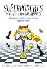 Superpoderes del Pequeno Ajedrecista / Little Chessplayer's Superpowers
