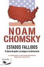 Estados Fallidos/ Failed States