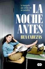 La Noche Antes / The Night Before