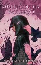 Misericordia del Cuervo, La
