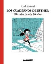 Los Cuadernos de Esther: Historias de MIS 10 Anos