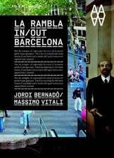 La Rambla:  In/Out Barcelona