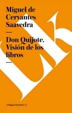 Don Quijote de La Mancha:  Preguntas Divertidas y Respuestas Asombrosas = Why? How? Where?