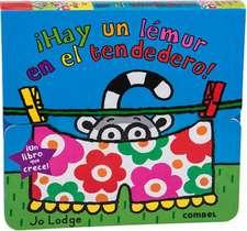 Hay Un Lemur En El Tendedero! = There's a Lemur in My Laundry:  Para Ser Un Buen Matematico