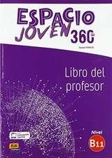 Espacio Joven 360 : Nivel B1.1 : Tutor manual with coded access to ELEteca