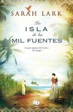 La Isla de las Mil Fuentes = The Island of a Thousand Fountains