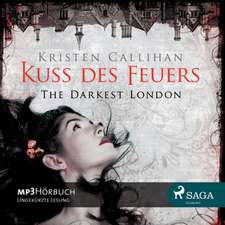 Kuss des Feuers - The Darkest London 1