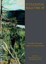 Ecological Bulletins: Ecology of Woody Debris in Boreal Forests