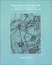Town Plans in Place and Time: Extension Planning and Conservation in the 1909 Copenhagen International Competition