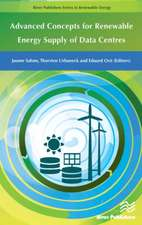 Advanced Concepts for Renewable Energy Supply of Data Centres