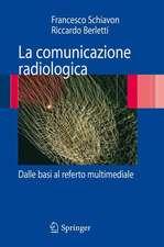 La comunicazione radiologica: Dalle basi al referto multimediale