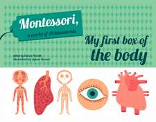 Piroddi, C: My First Box of the Body - Montessori World of A