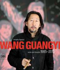 Wang Guangyi:  Words and Thoughts 1985-2012