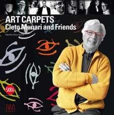 Art Carpets:  Cleto Munari and Friends