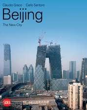 Beijing: The New City
