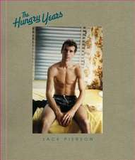 Jack Pierson: The Hungry Years