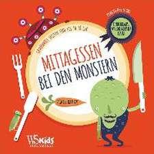 Mittagessen bei den Monstern