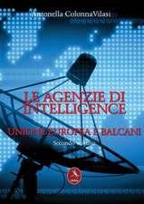 Le Agenzie di Intelligence - Secondo Volume Unione - Europea e Balcani