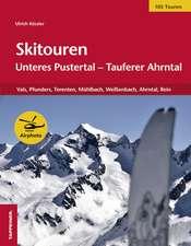 Skitouren: Unteres Pustertal - Tauferer Ahrntal