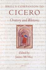 Brill's Companion to Cicero: Oratory and Rhetoric