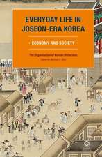 Everyday Life in Joseon-Era Korea:  Economy and Society
