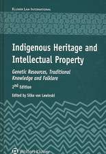 Indigenous Heritage and Intellectual Property:  Genetic Resources, Traditional Knowledge and Folklore, 2nd Edition