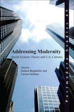 Addressing Modernity: Social Systems Theory and U.S. Cultures