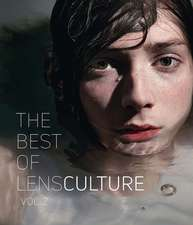 The Best of Lensculture: Volume 2
