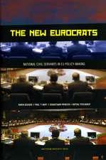 The New Eurocrats: National Civil Servants in EU Policymaking