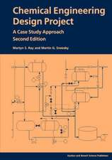 Chemical Engineering Design Project:  A Case Study Approach, Second Edition