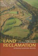 Land Reclamation:  Achieving Sustainable Benefits