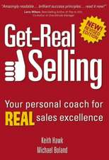 Get-Real Selling:  Your Personal Coach for Real Sales Excellence