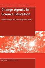 Change Agents in Science Education