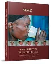 MMS-Krankheiten einfach heilen