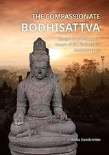 The Compassionate Bodhisattva: Unique Southeast Asian Images of the Bodhisattva Avalokiteśvara