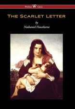 Scarlet Letter (Wisehouse Classics Edition) (Reprod. 1850)