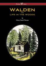 Walden or Life in the Woods (Wisehouse Classics Edition) (2016)