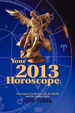 Your 2013 Horoscope