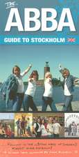 Abba Guide To Stockholm, The (second Edition)