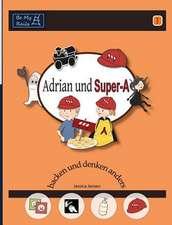 Adrian und Super-A backen und denken anders