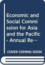 Economic and Social Commission for Asia and the Pacific - Annual Report:  2015 Supp. No. 19
