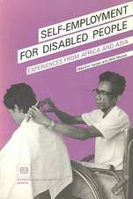 Self-Employment for Disabled People. Experiences from Africa and Asia
