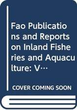 Fao Publications and Reports on Inland Fisheries and Aquacu