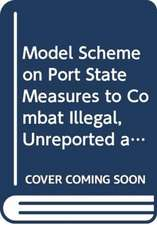 Model scheme on port state measures to combat illegal, unre