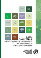 Global Plan of Action:  For the Conservation, Sustainable Use and Development of Forest Genetic Resources